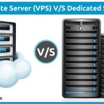 Virtual Private Server vs. Dedicated Server